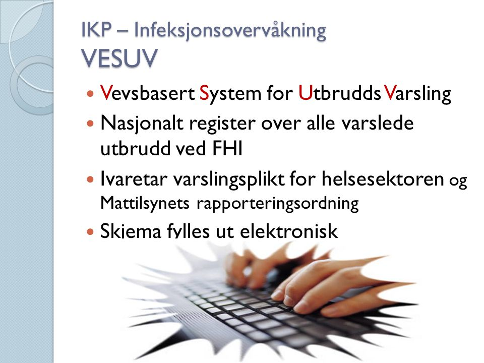 IKP – Infeksjonsovervåkning VESUV