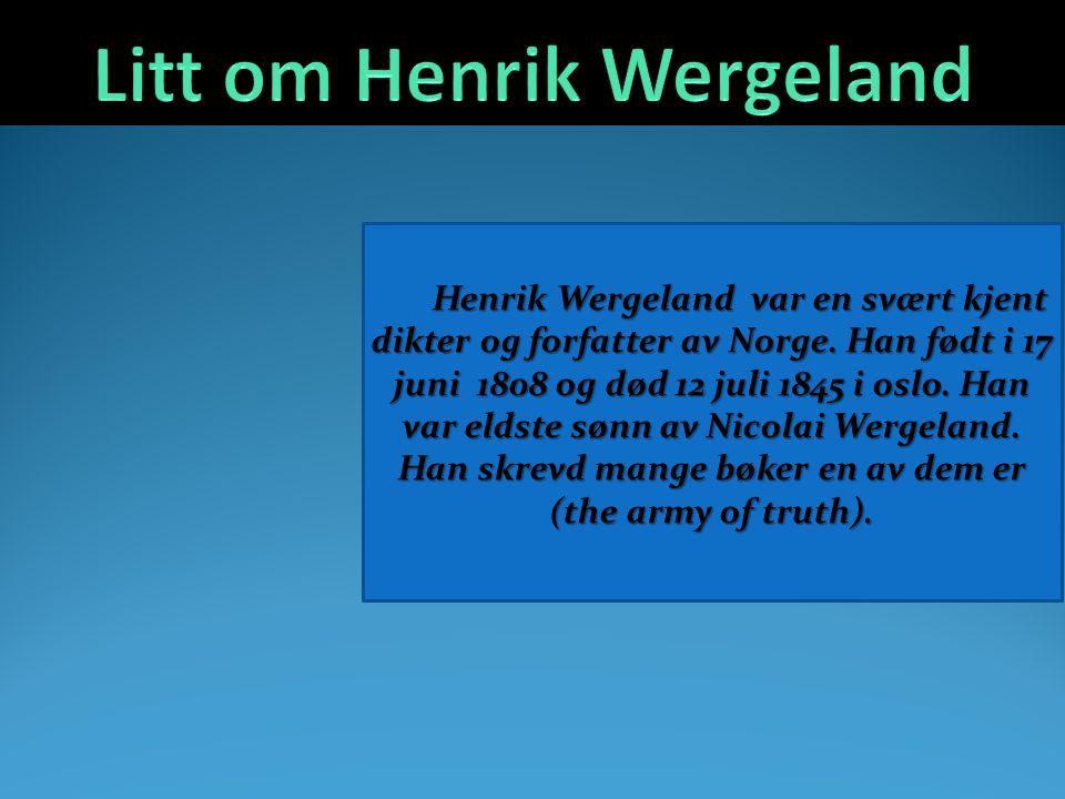 Litt om Henrik Wergeland