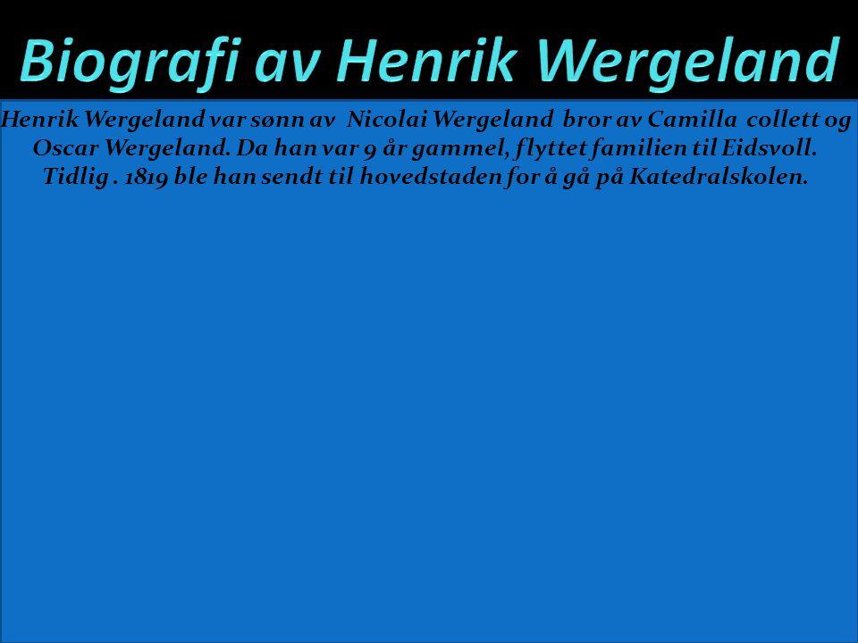 Biografi av Henrik Wergeland