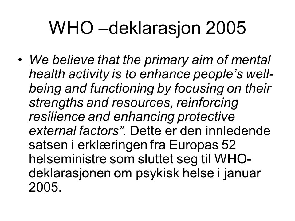 WHO –deklarasjon 2005