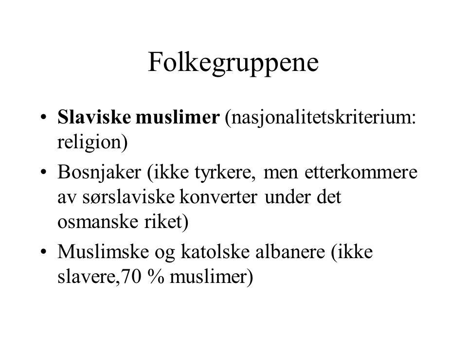 Folkegruppene Slaviske muslimer (nasjonalitetskriterium: religion)
