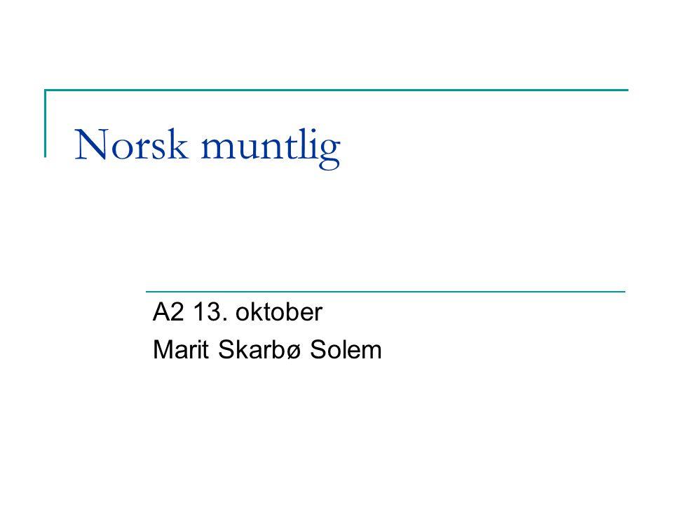 A2 13. oktober Marit Skarbø Solem
