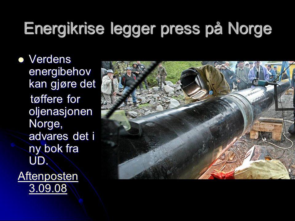 Energikrise legger press på Norge