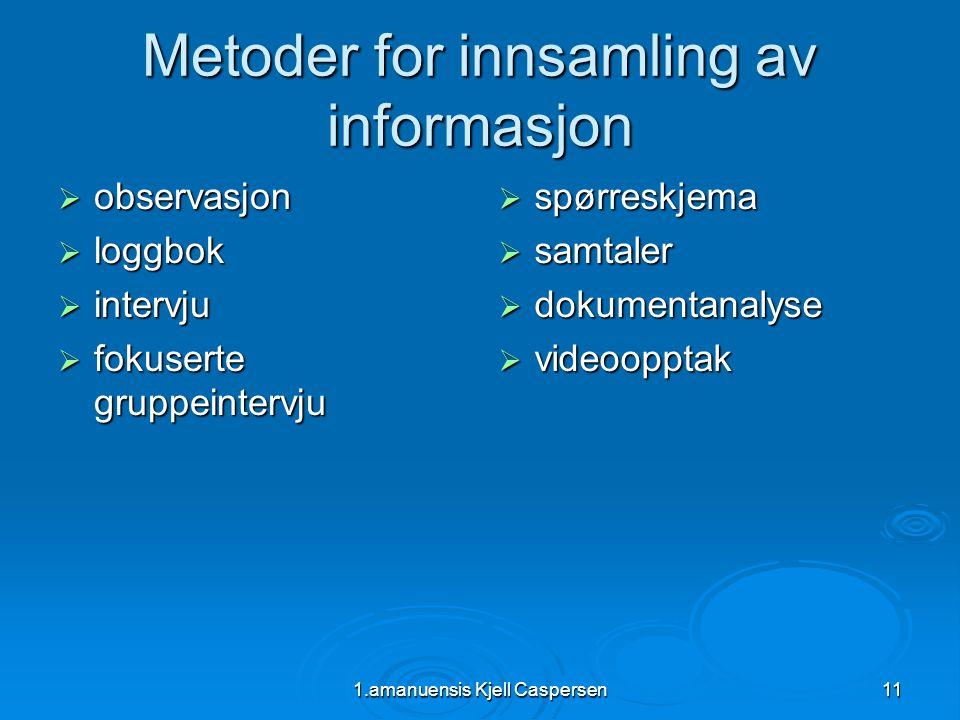 Metoder for innsamling av informasjon