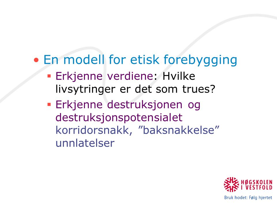 En modell for etisk forebygging