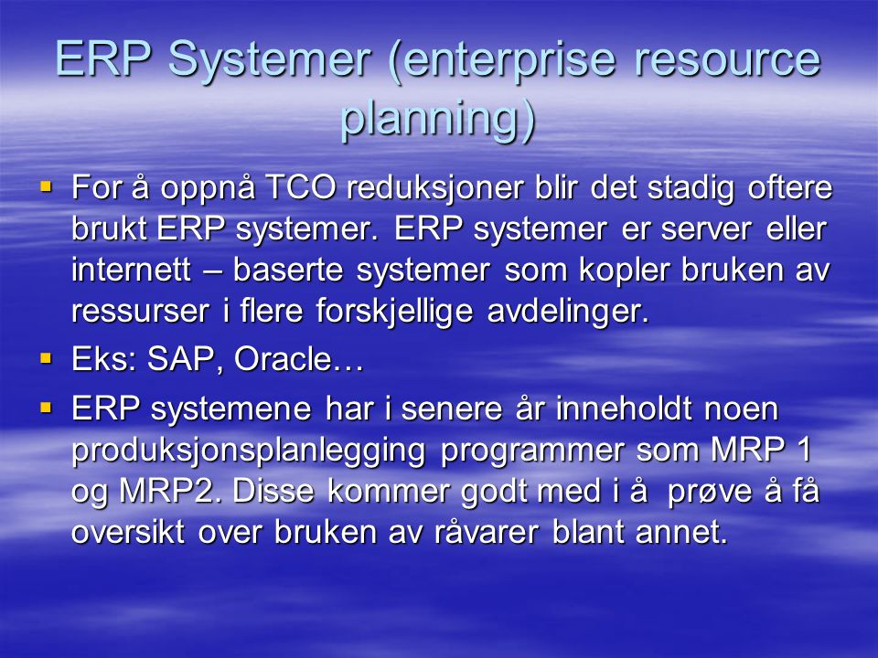 ERP Systemer (enterprise resource planning)