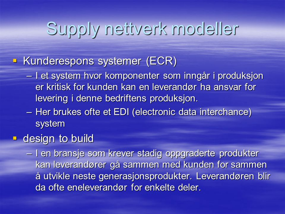 Supply nettverk modeller