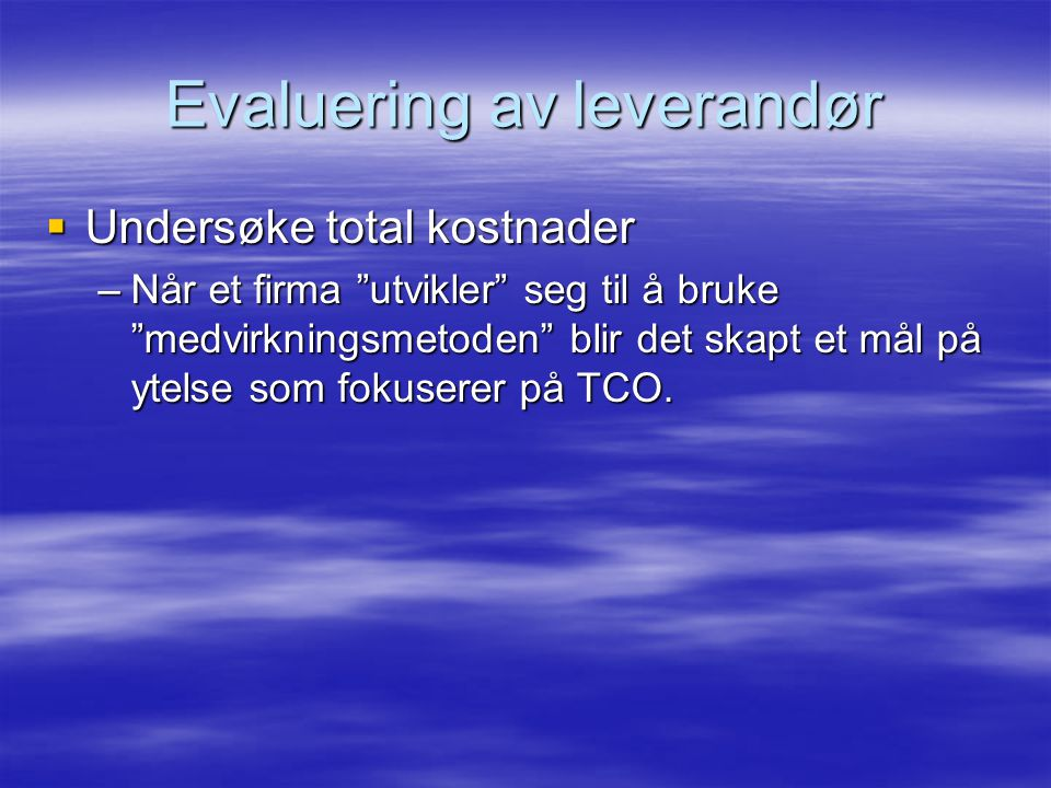 Evaluering av leverandør
