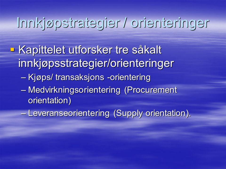 Innkjøpstrategier / orienteringer
