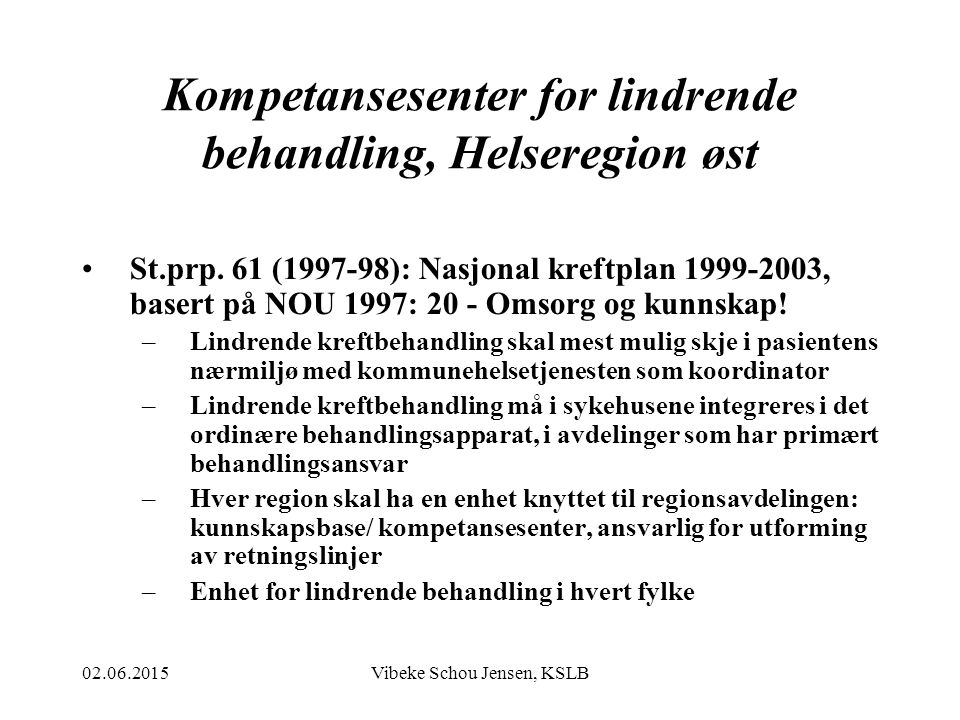 Kompetansesenter for lindrende behandling, Helseregion øst