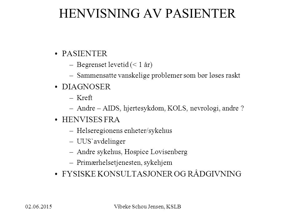 HENVISNING AV PASIENTER