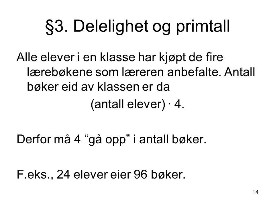 §3. Delelighet og primtall