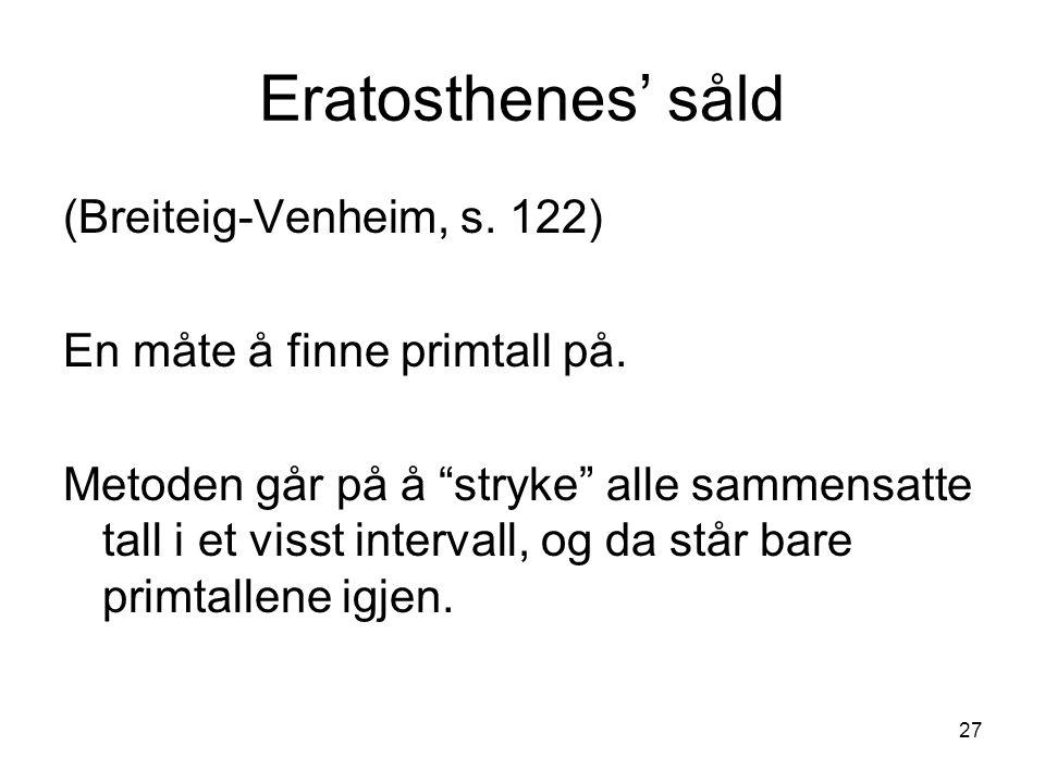 Eratosthenes' såld (Breiteig-Venheim, s. 122)
