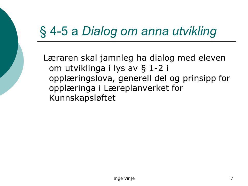 § 4-5 a Dialog om anna utvikling