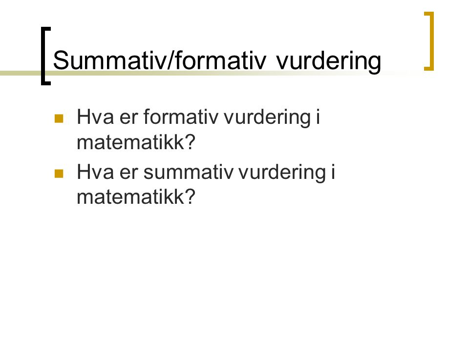 Summativ/formativ vurdering