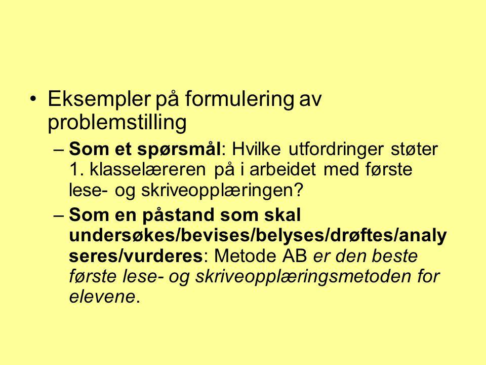 Eksempler på formulering av problemstilling