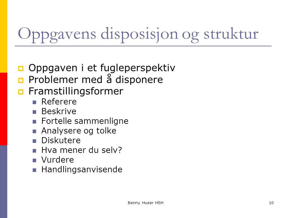 Oppgavens disposisjon og struktur