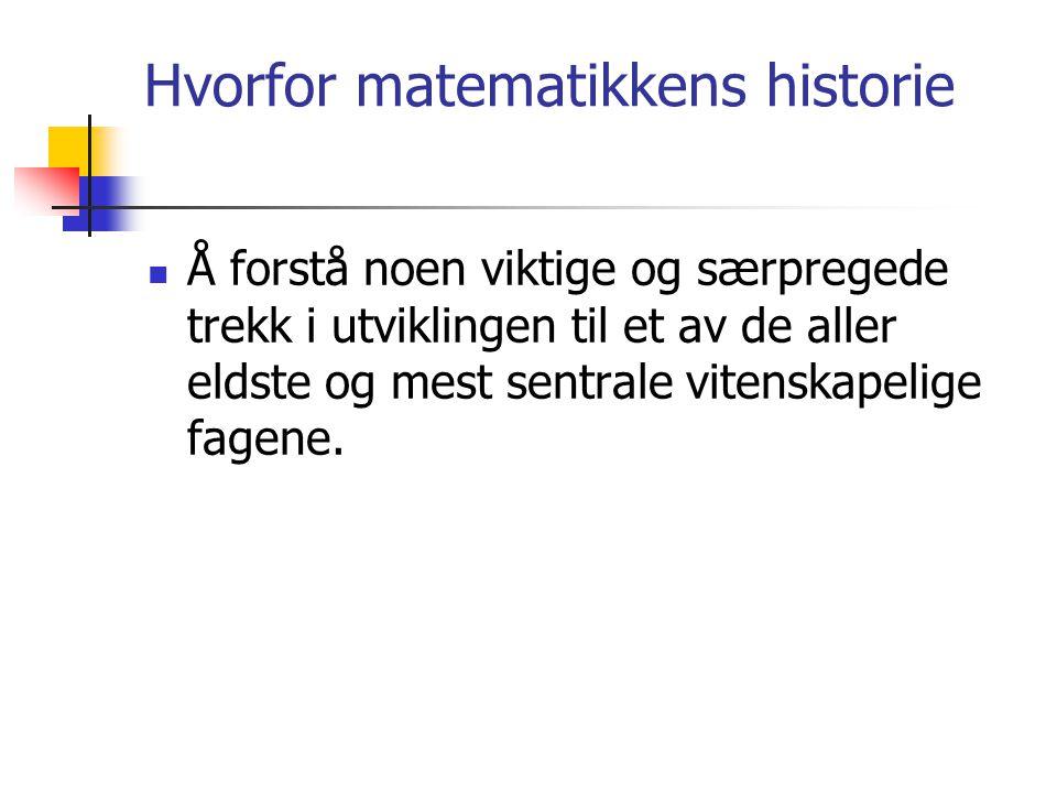 Hvorfor matematikkens historie