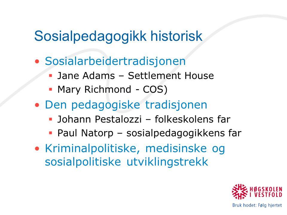 Sosialpedagogikk historisk