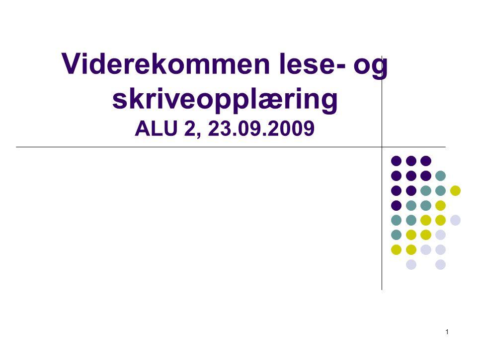 Viderekommen lese- og skriveopplæring ALU 2, 23.09.2009