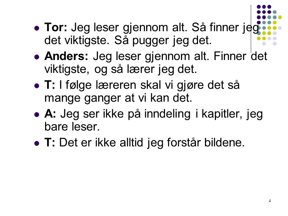 Tor: Jeg leser gjennom alt. Så finner jeg det viktigste