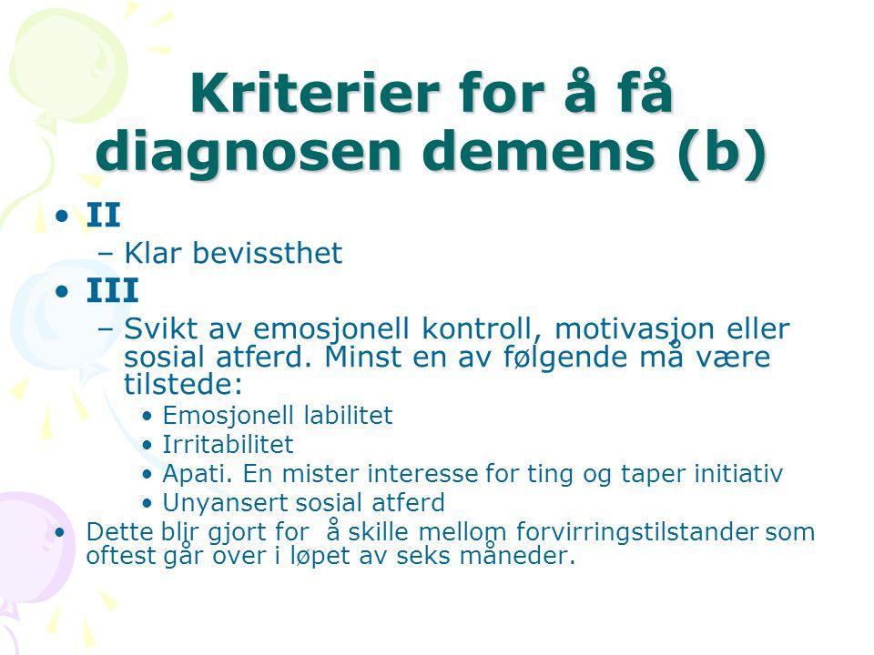 Kriterier for å få diagnosen demens (b)