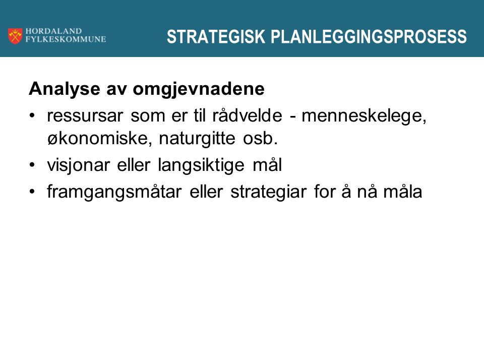 STRATEGISK PLANLEGGINGSPROSESS