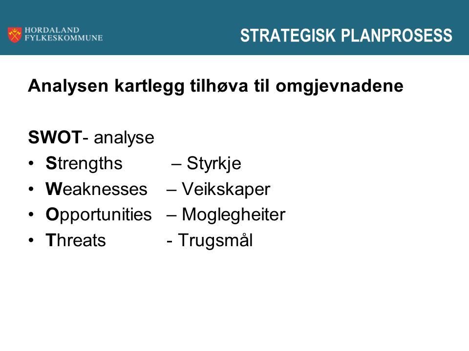 STRATEGISK PLANPROSESS
