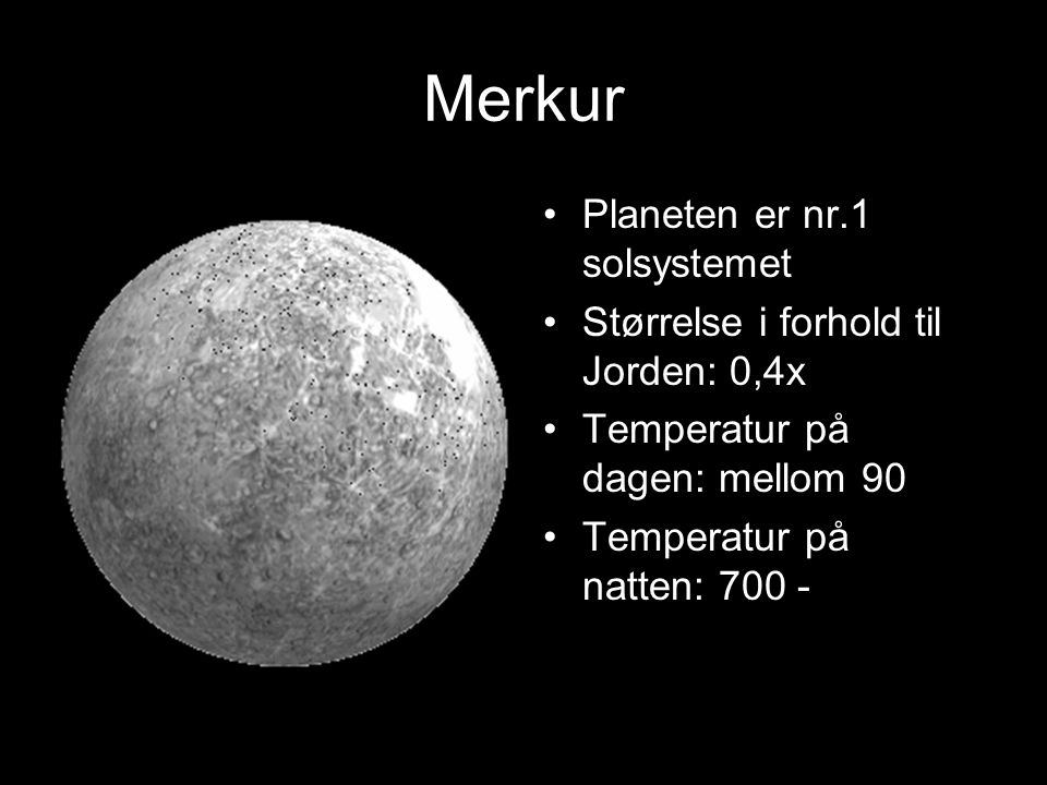 Merkur Planeten er nr.1 solsystemet