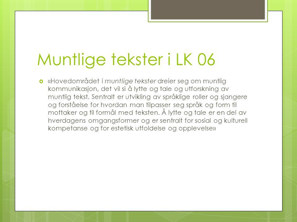 Muntlige tekster i LK 06