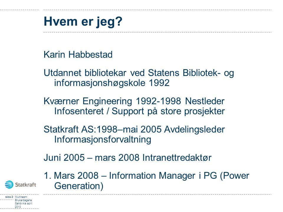 Hvem er jeg Karin Habbestad