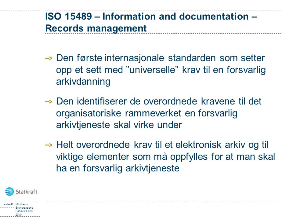 ISO 15489 – Information and documentation – Records management