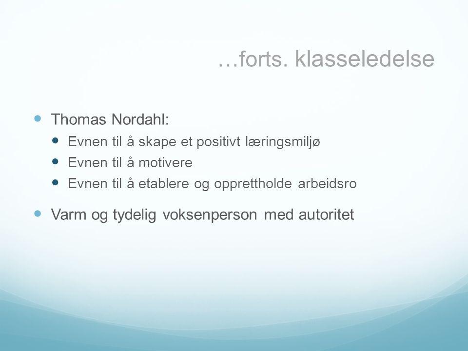 …forts. klasseledelse Thomas Nordahl: