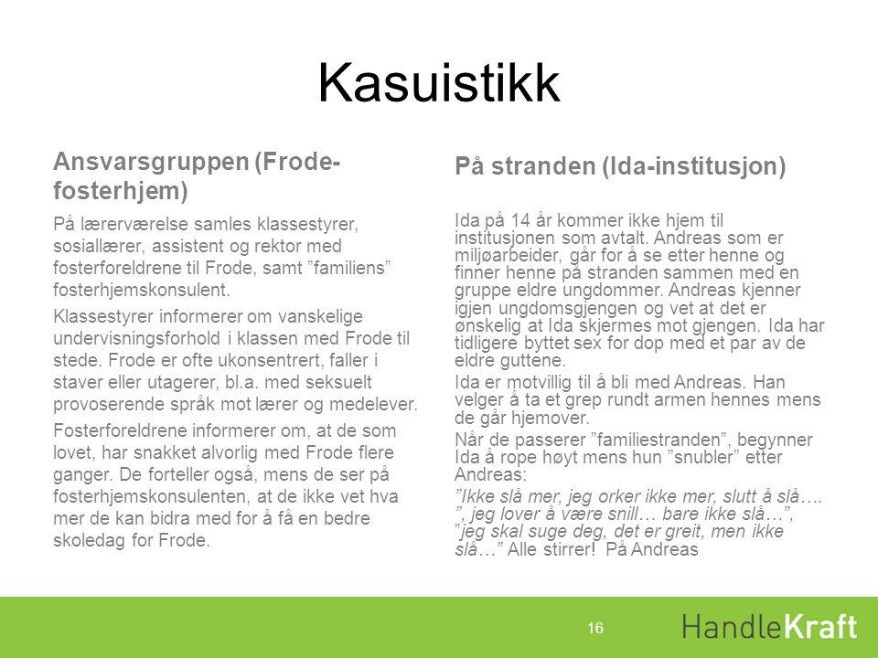 Kasuistikk Ansvarsgruppen (Frode- fosterhjem)