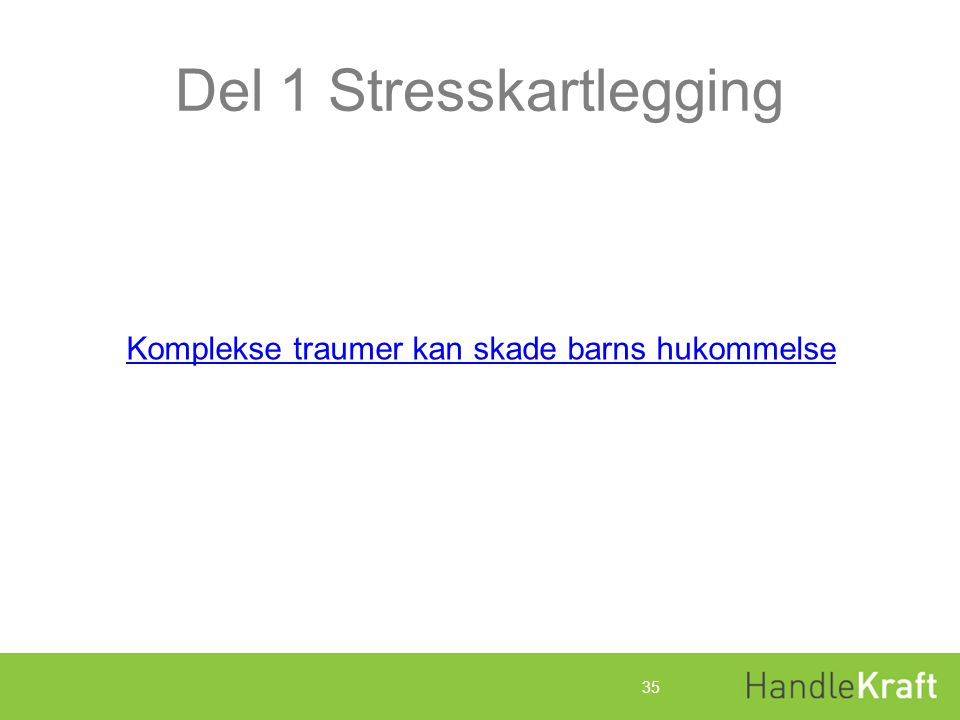 Del 1 Stresskartlegging