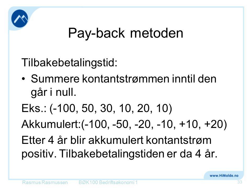 Pay-back metoden Tilbakebetalingstid: