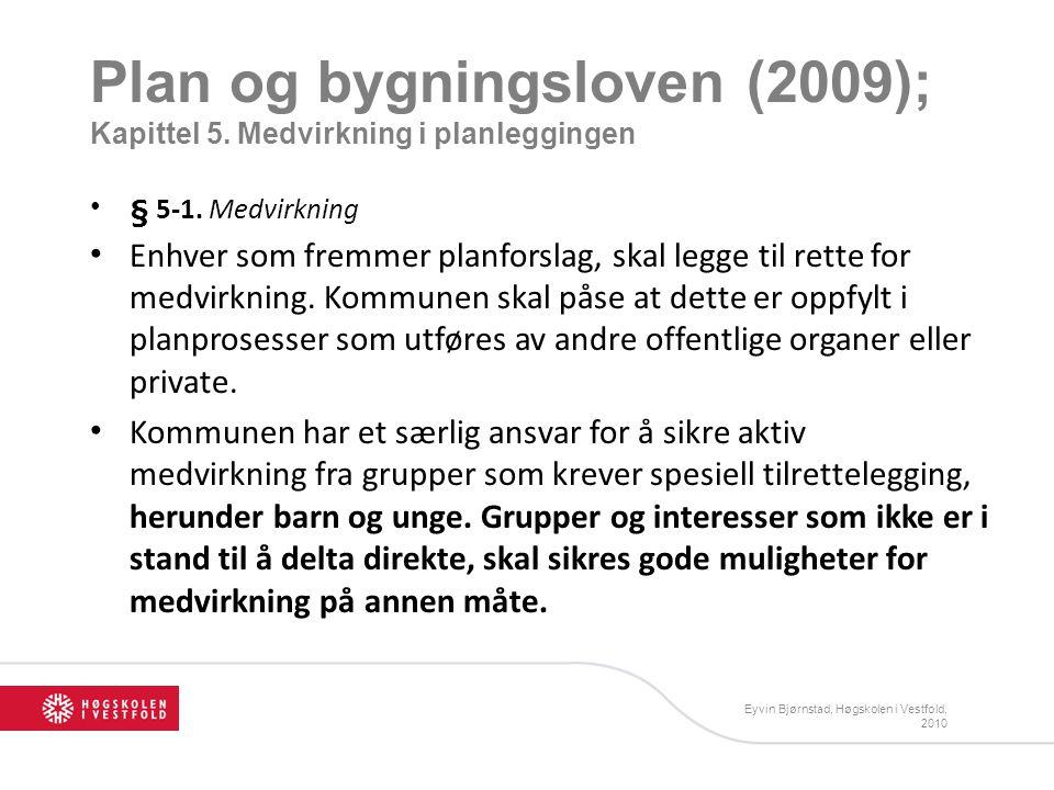 Plan og bygningsloven (2009); Kapittel 5. Medvirkning i planleggingen