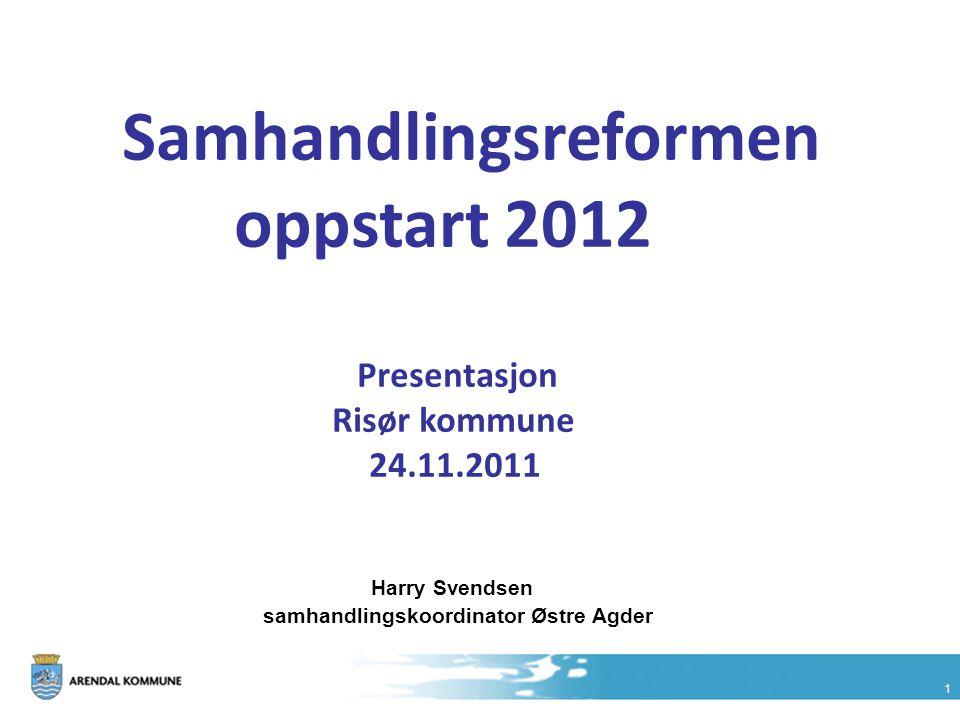 Samhandlingsreformen oppstart 2012