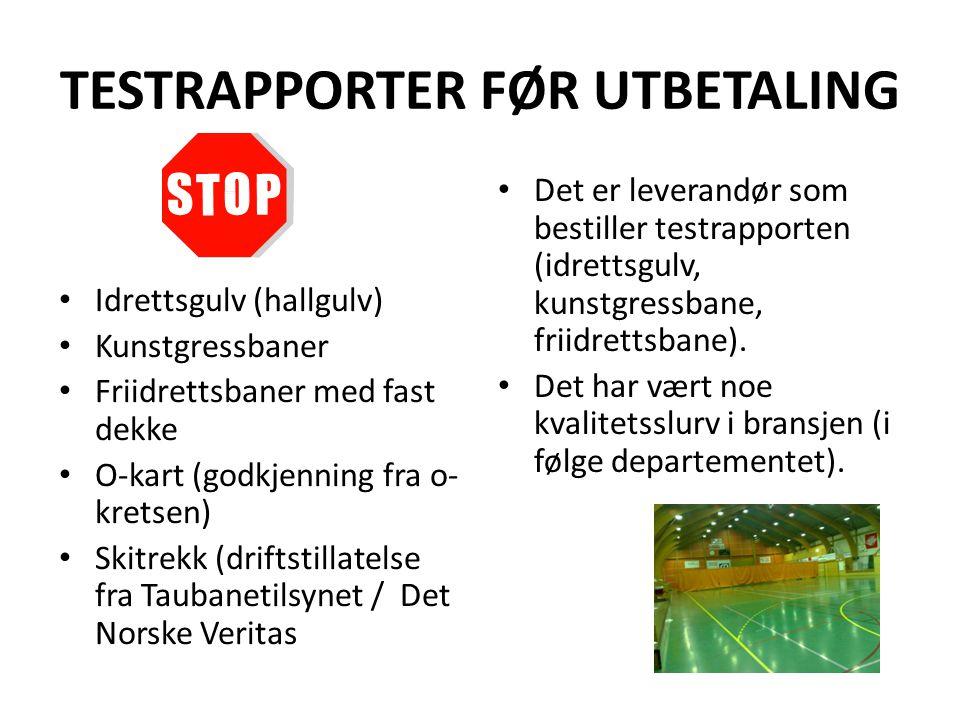 TESTRAPPORTER FØR UTBETALING