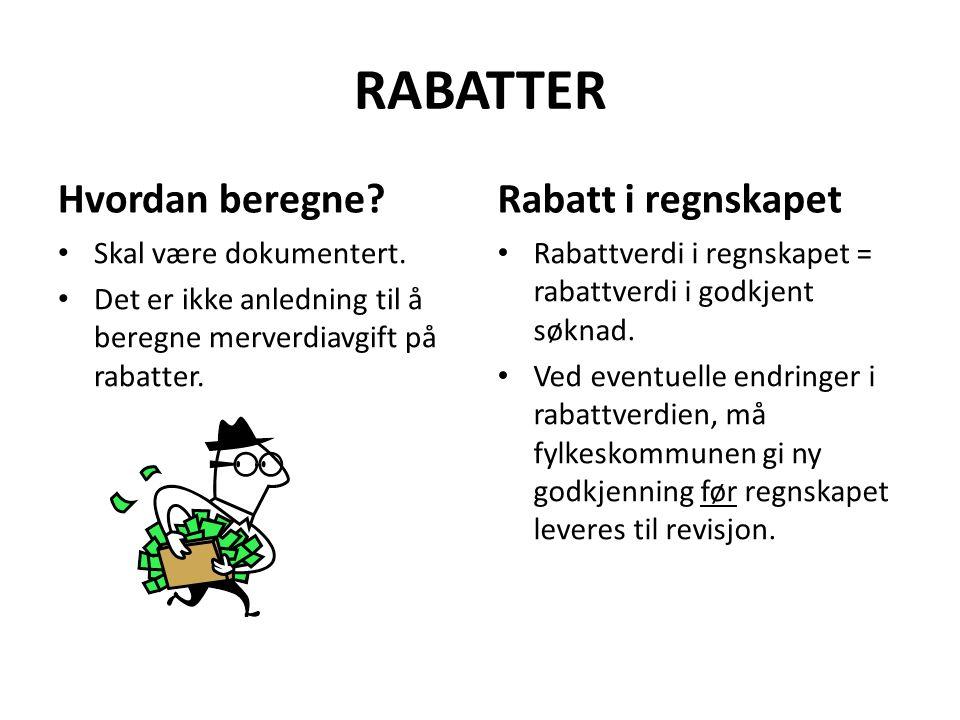 RABATTER Hvordan beregne Rabatt i regnskapet Skal være dokumentert.