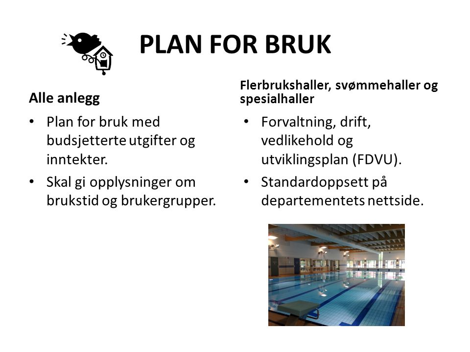 PLAN FOR BRUK Alle anlegg