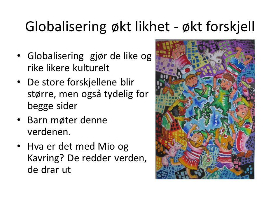 Globalisering økt likhet - økt forskjell