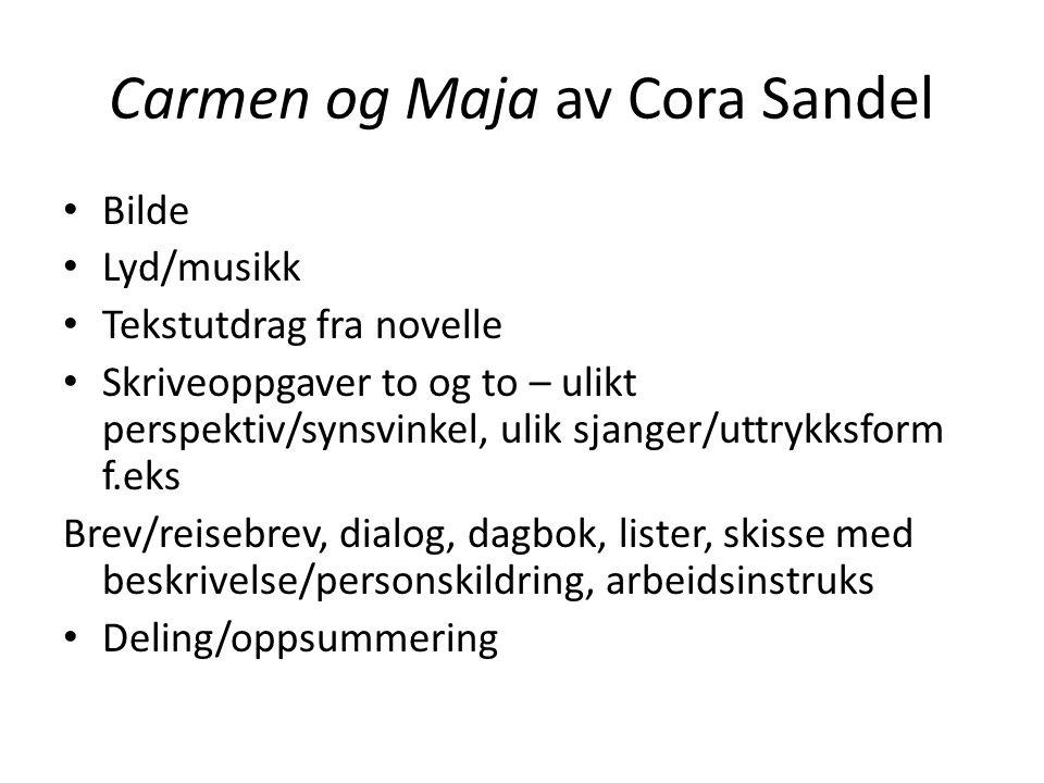 Carmen og Maja av Cora Sandel