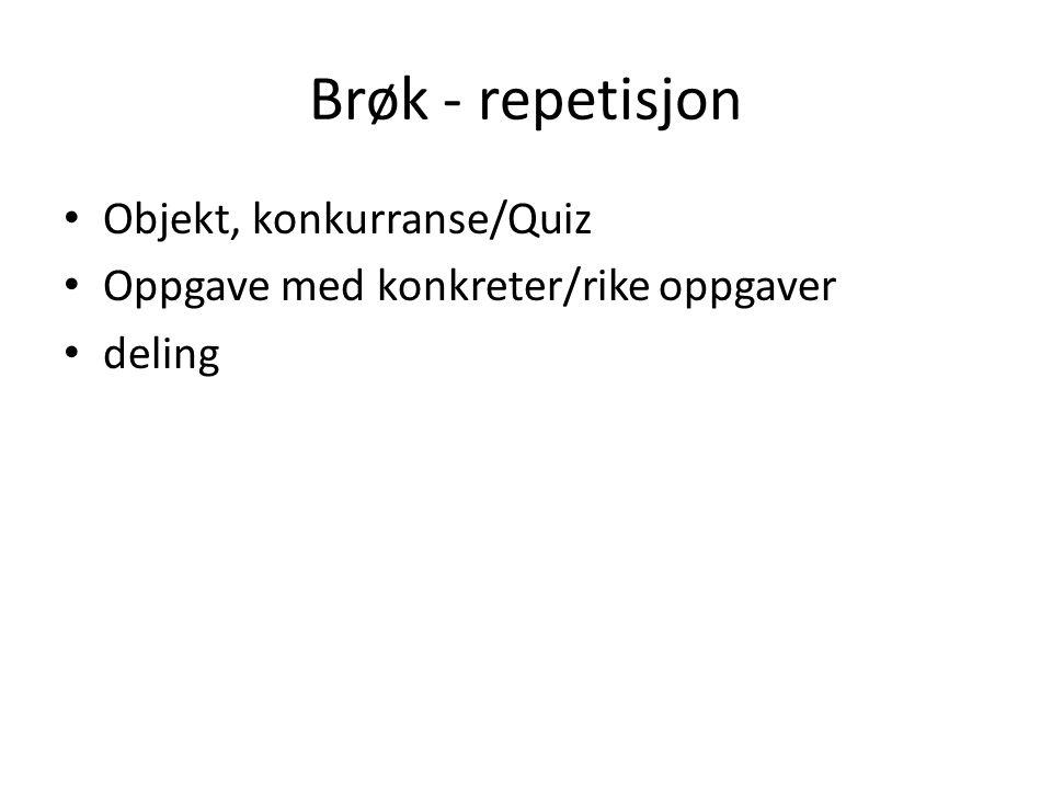 Brøk - repetisjon Objekt, konkurranse/Quiz