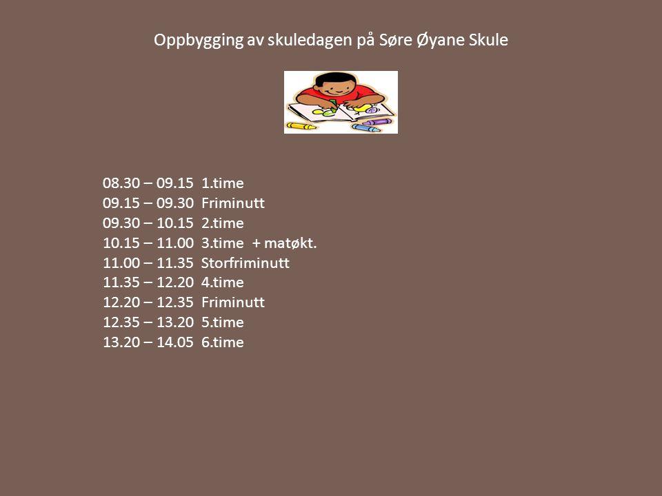 Oppbygging av skuledagen på Søre Øyane Skule