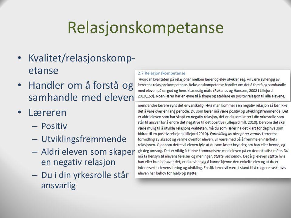 Relasjonskompetanse Kvalitet/relasjonskomp-etanse