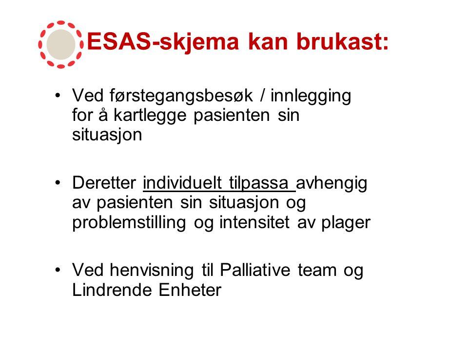 ESAS-skjema kan brukast: