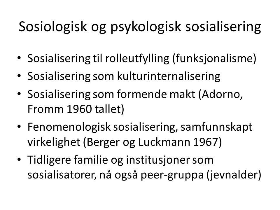 Sosiologisk og psykologisk sosialisering