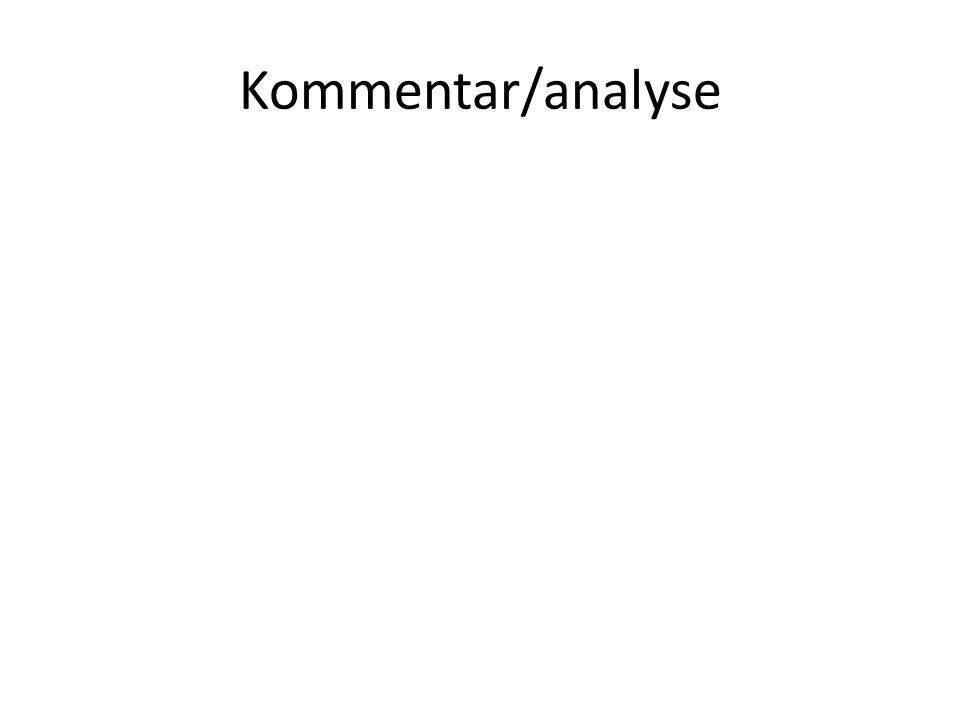 Kommentar/analyse