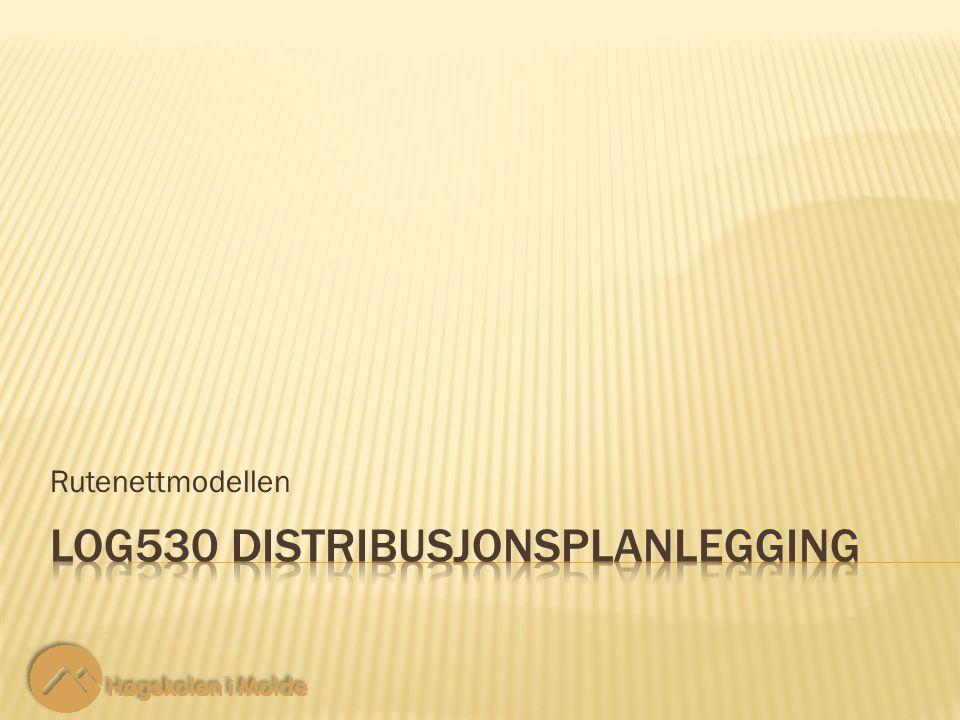 LOG530 Distribusjonsplanlegging